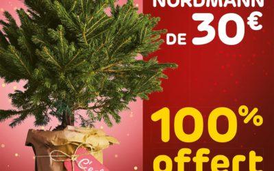 Samedi 8 décembre votre Sapin Nordmann de 30€ à 100% offert en bon d'achat!*