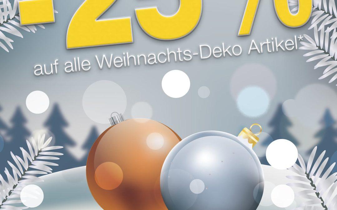 -25% auf alle Weihnachts-Deko Artikel