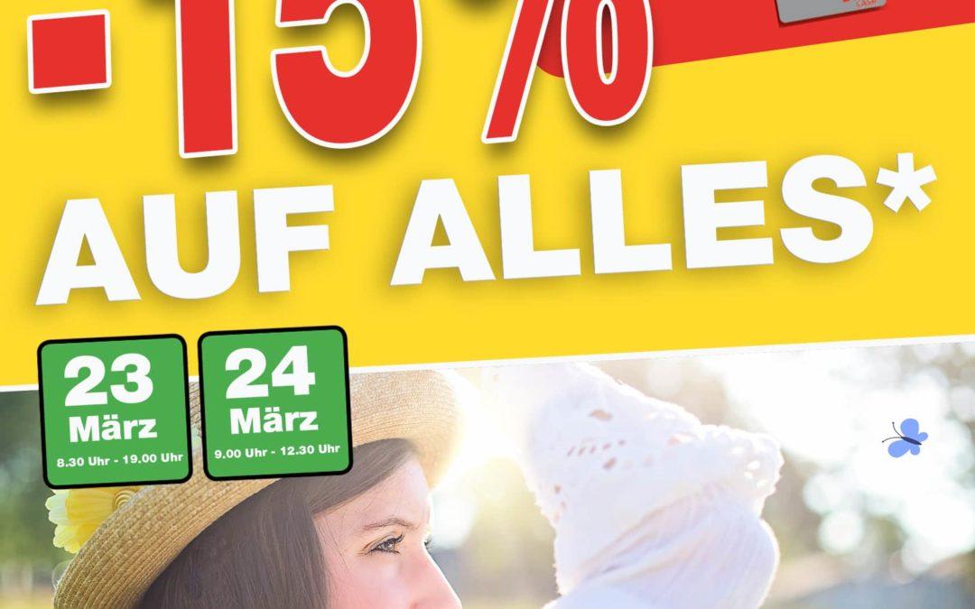 -15% AUF ALLES*