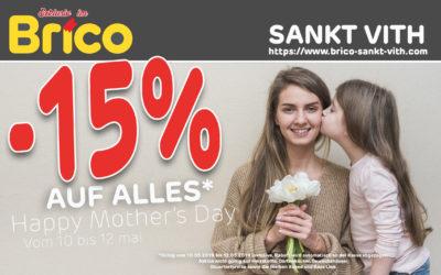 -15 %* auf alles anläßlich des Muttertages