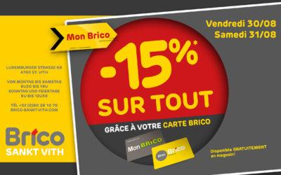 Profitez de -15% ce vendredi 30 et samedi 31 août avec votre carte Mon Brico !