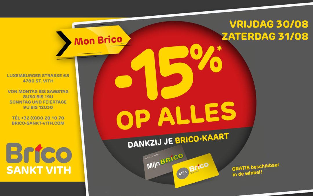 Geniet van -15% deze vrijdag 30 augustus en zaterdag 31 augustus met uw kaart My Brico!