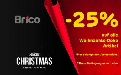 -25%* auf alle Weihnachts-Deko Artikel