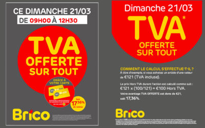 Action TVA offerte sur tout* le dimanche 21/03/2021